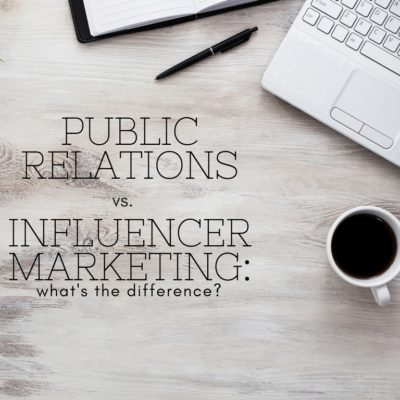 Public Relations Vs. Influencer Marketing: What's The Difference?