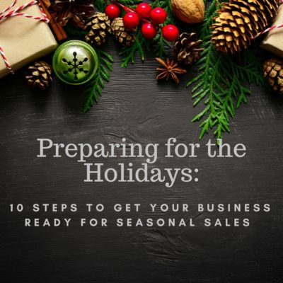 10 Steps To Get Your Business Ready For The Holiday Season